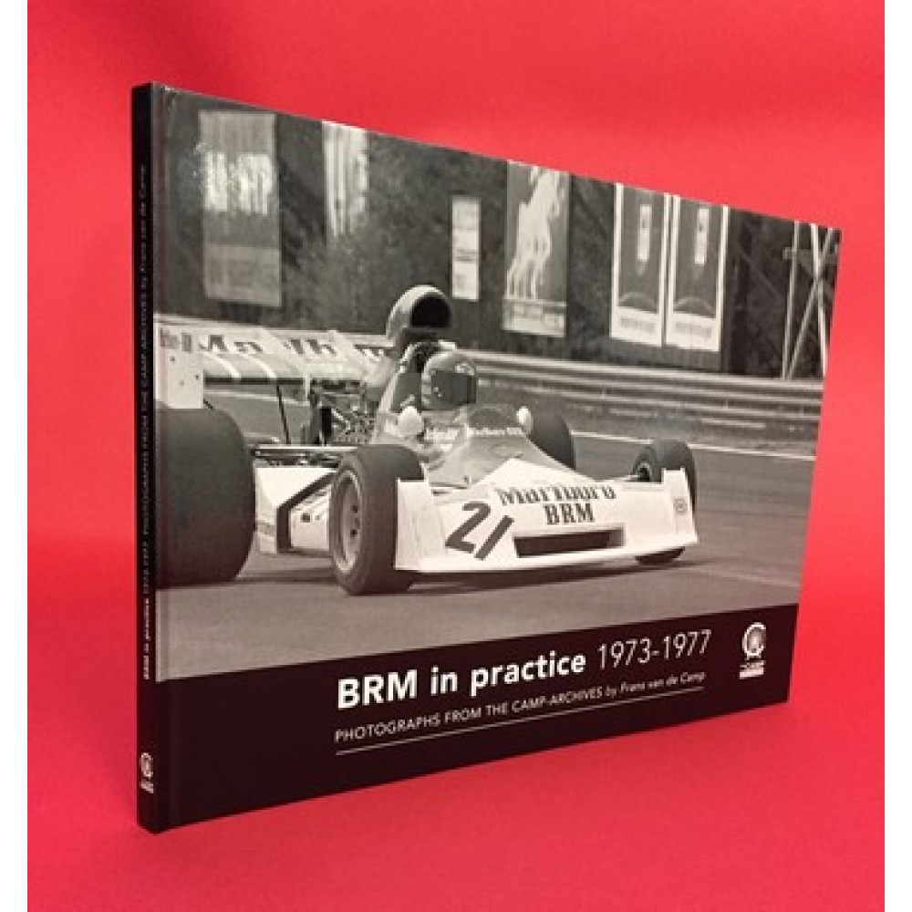 BRM in Practice 1973-1977 - Photographs From The Camp-Archives