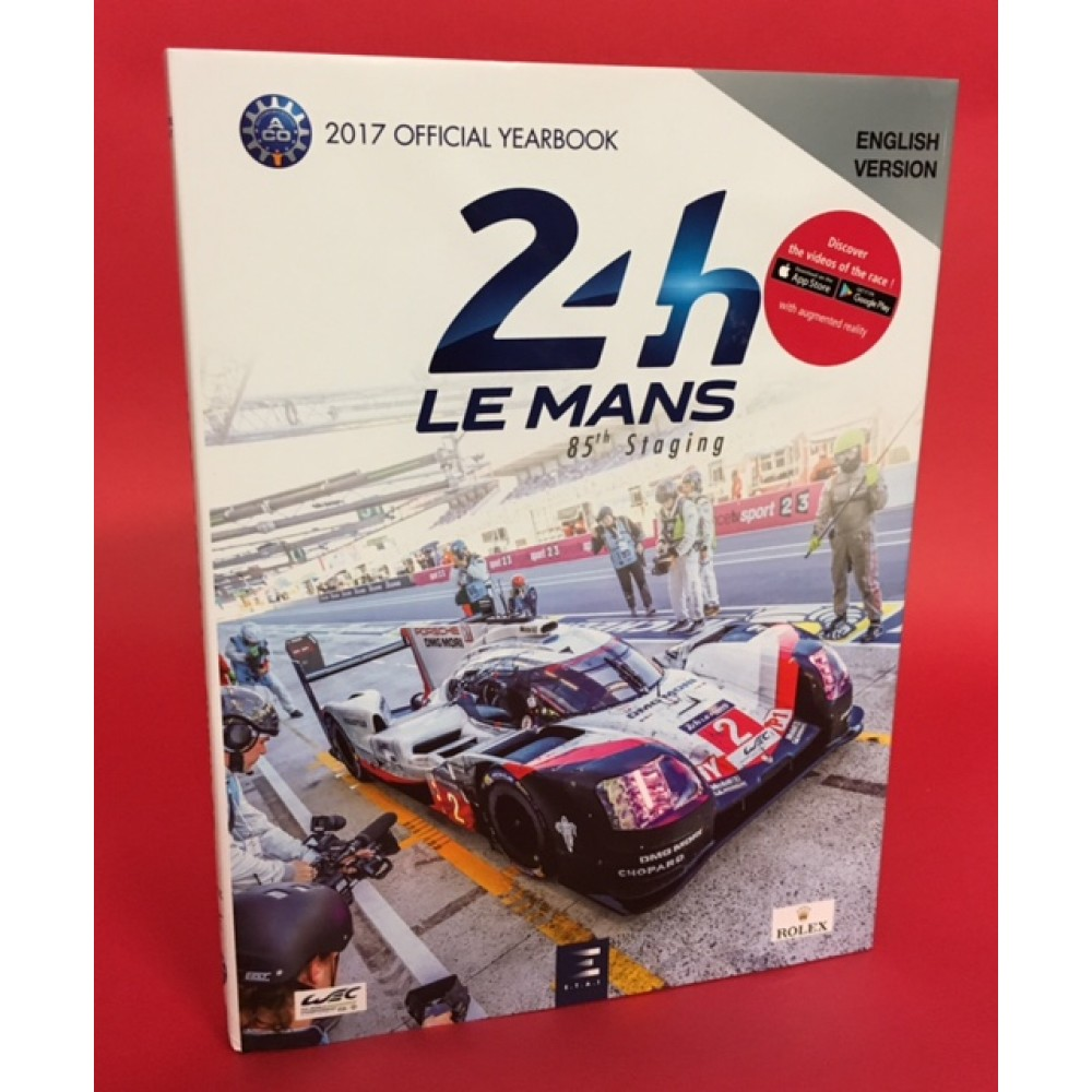 24 Hours Le Mans 2017 Official Yearbook English Edition