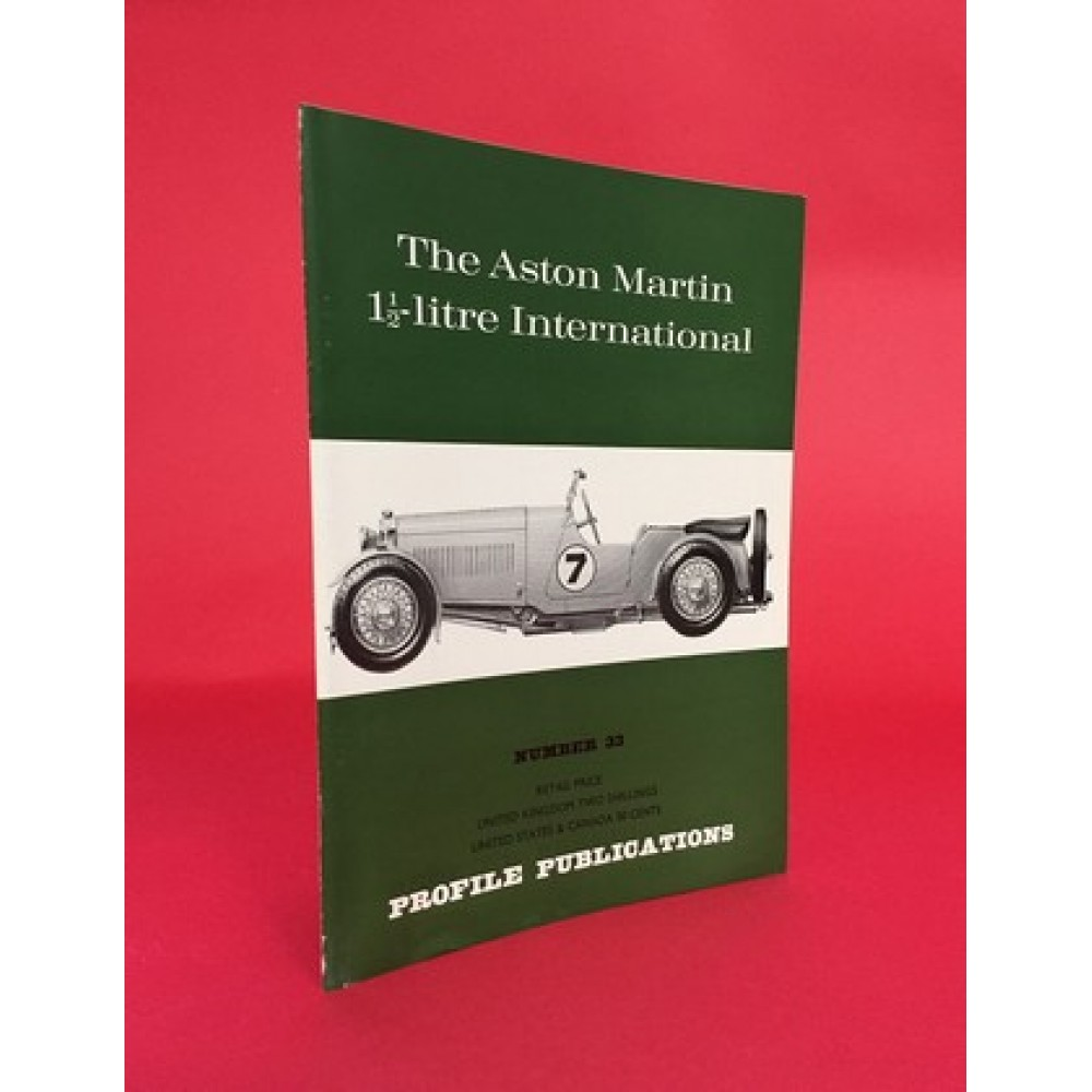 Profile Publications No 33: The Aston Martin 1 1/2-litre International