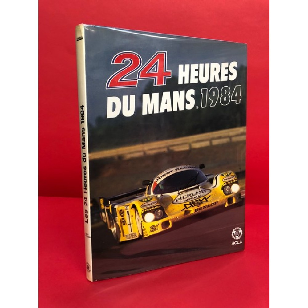 24 Heures Du Mans 1984 Official Yearbook French Edition