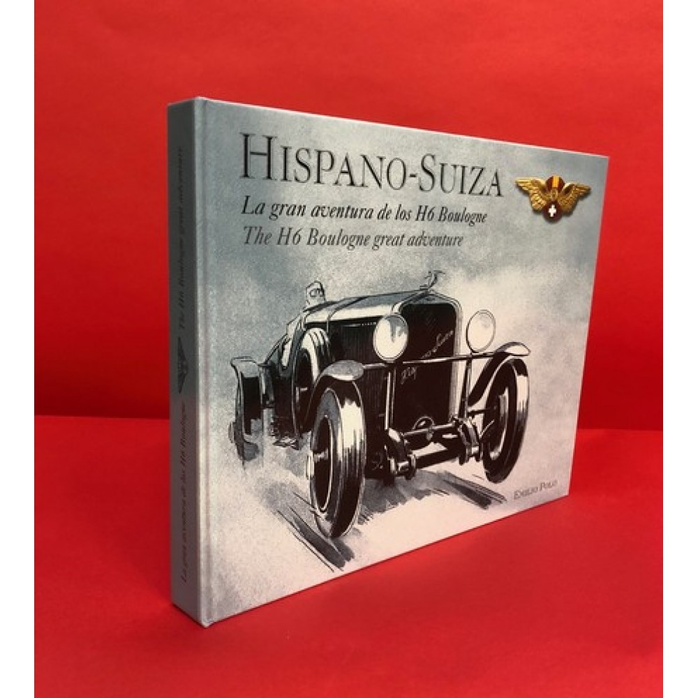 Hispano-Suiza - La gran aventura de los H6 Boulogne / The H6 Boulogne great adventure