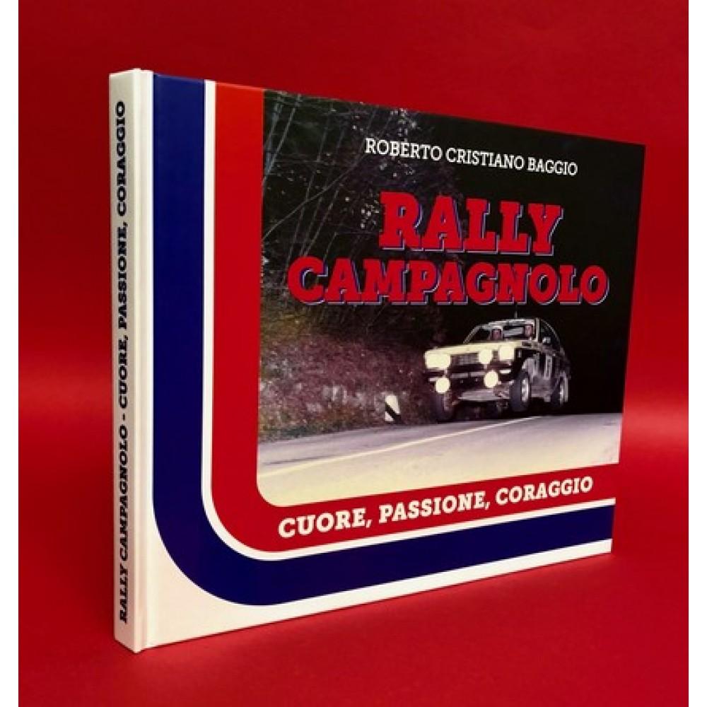 Rally Campagnolo - Cuore,Passione,Coraggio