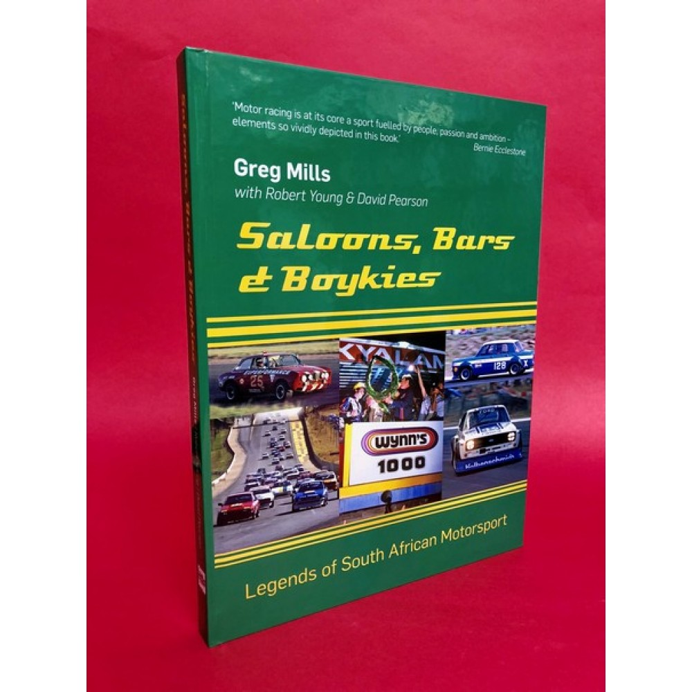 Saloons, Bars & Boykies - Legends of South African Motorsport