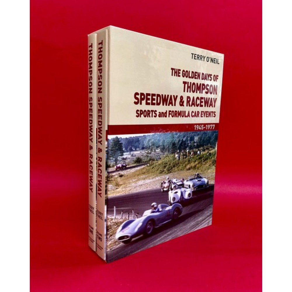 The Golden Days Of Thompson Speedway & Raceway Sports and Formula Car Events 1945-1977