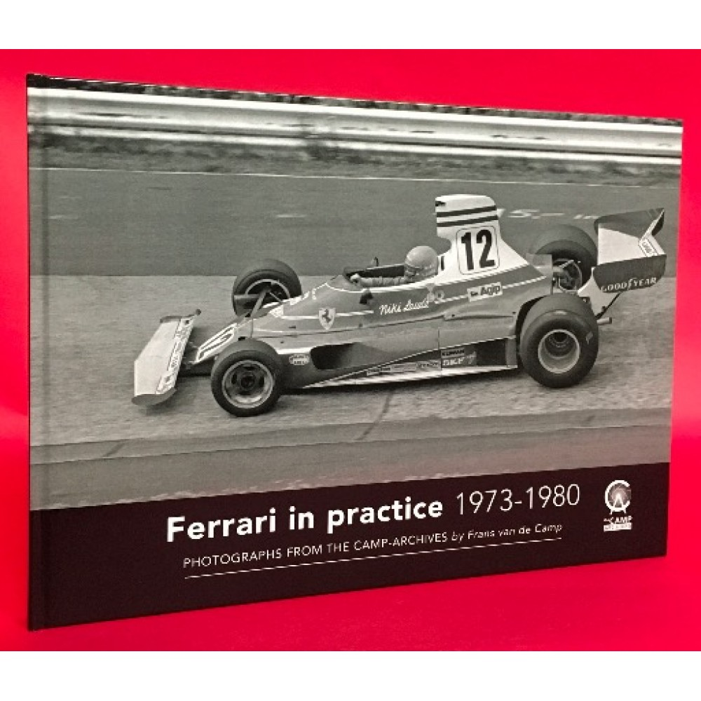 Ferrari in Practice 1973-1980 - Photographs From The Camp-Archives