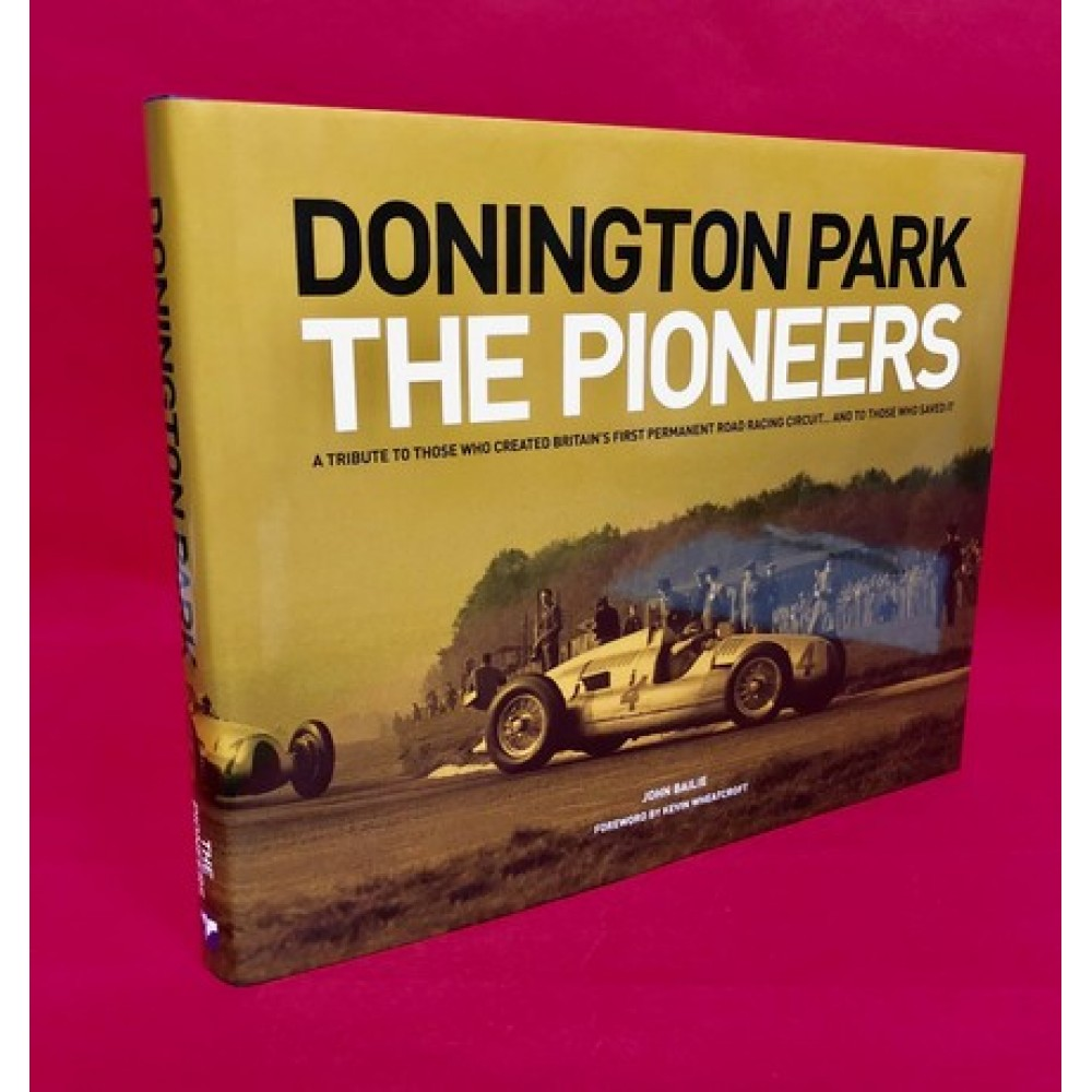 Donington Park - The Pioneers