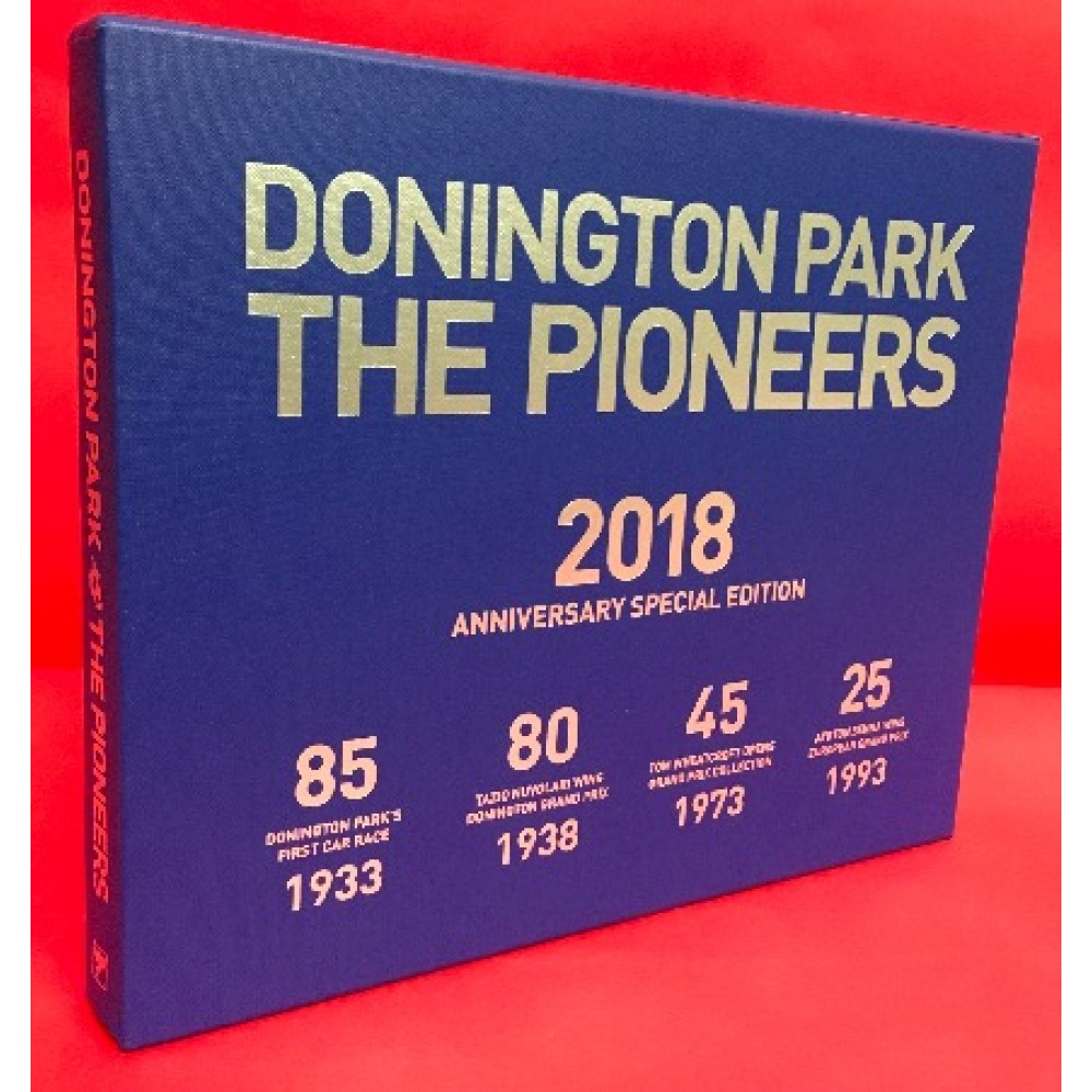 Donington Park - The Pioneers -  Anniversary Special Edition