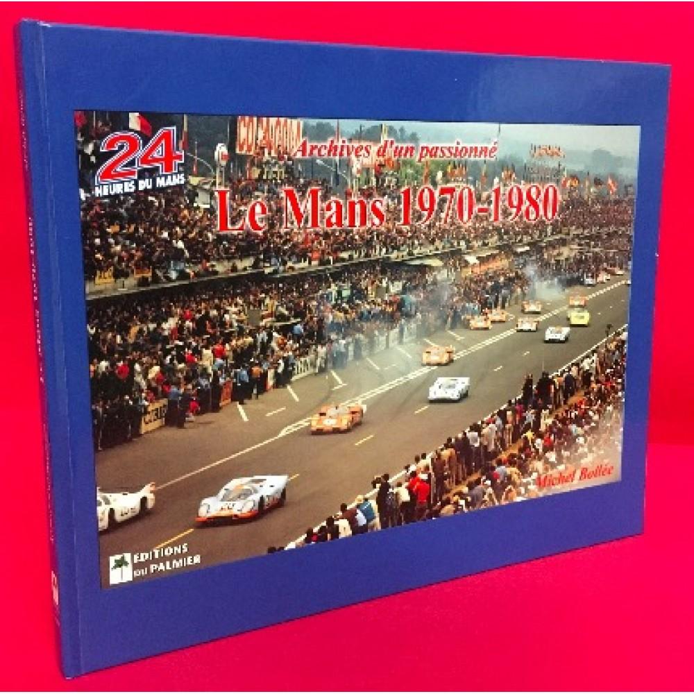 Archives d'un passionne Le Mans  1970-1980
