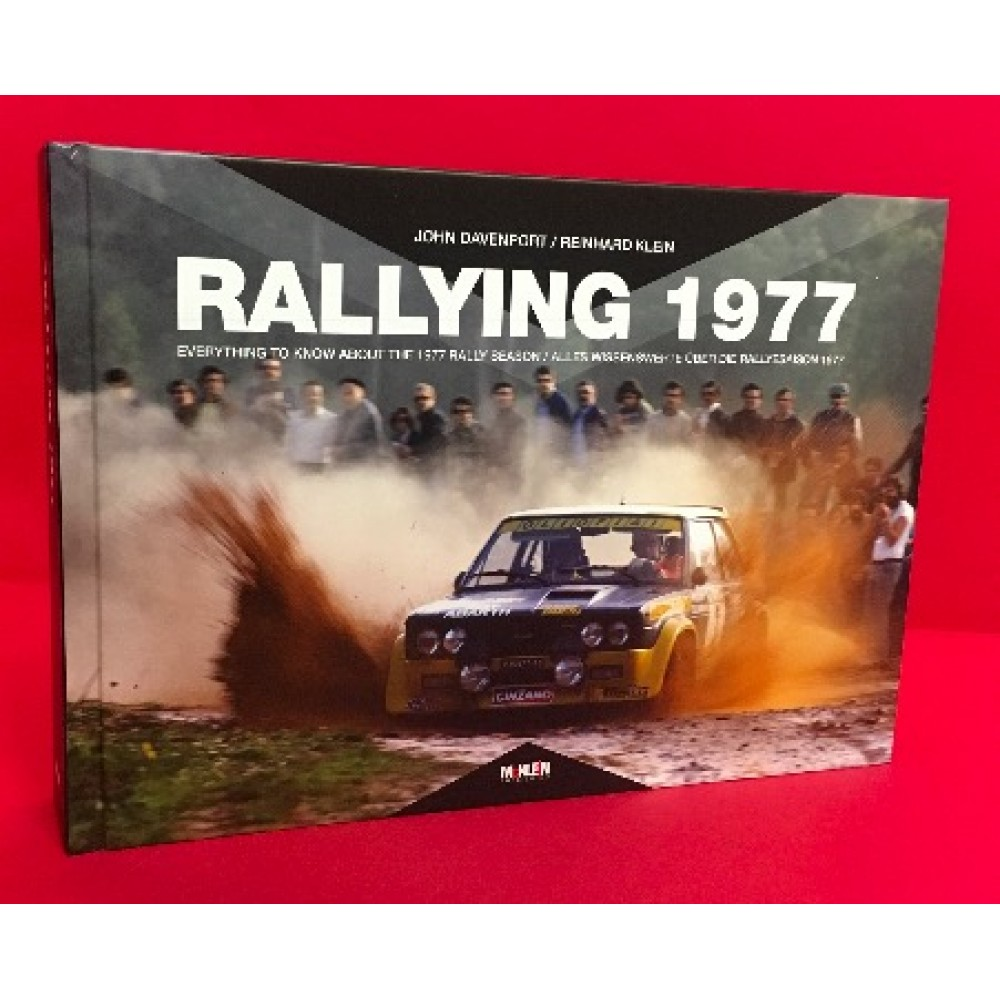 Rallying 1977 - Everything You Want To Know About The 1977 Rally Season