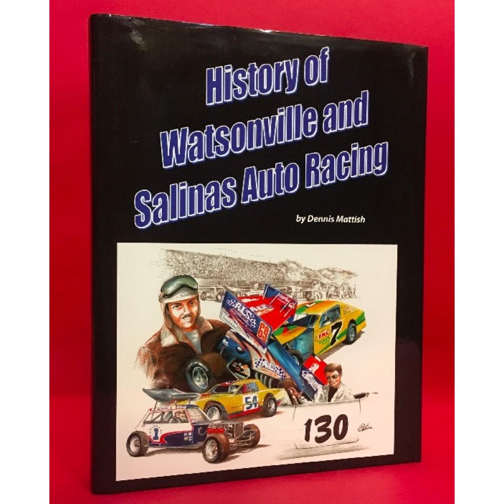 History of Watsonville and Salinas Auto Racing