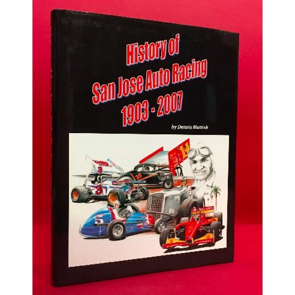 History of San Jose Auto Racing 1903 - 2007