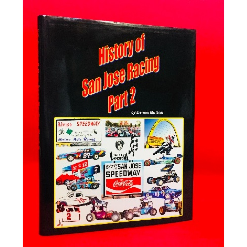 History of San Jose Racing Part 2