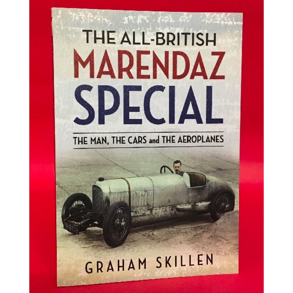The All-British Marendaz Special - The Man, The Cars and The Aeroplanes