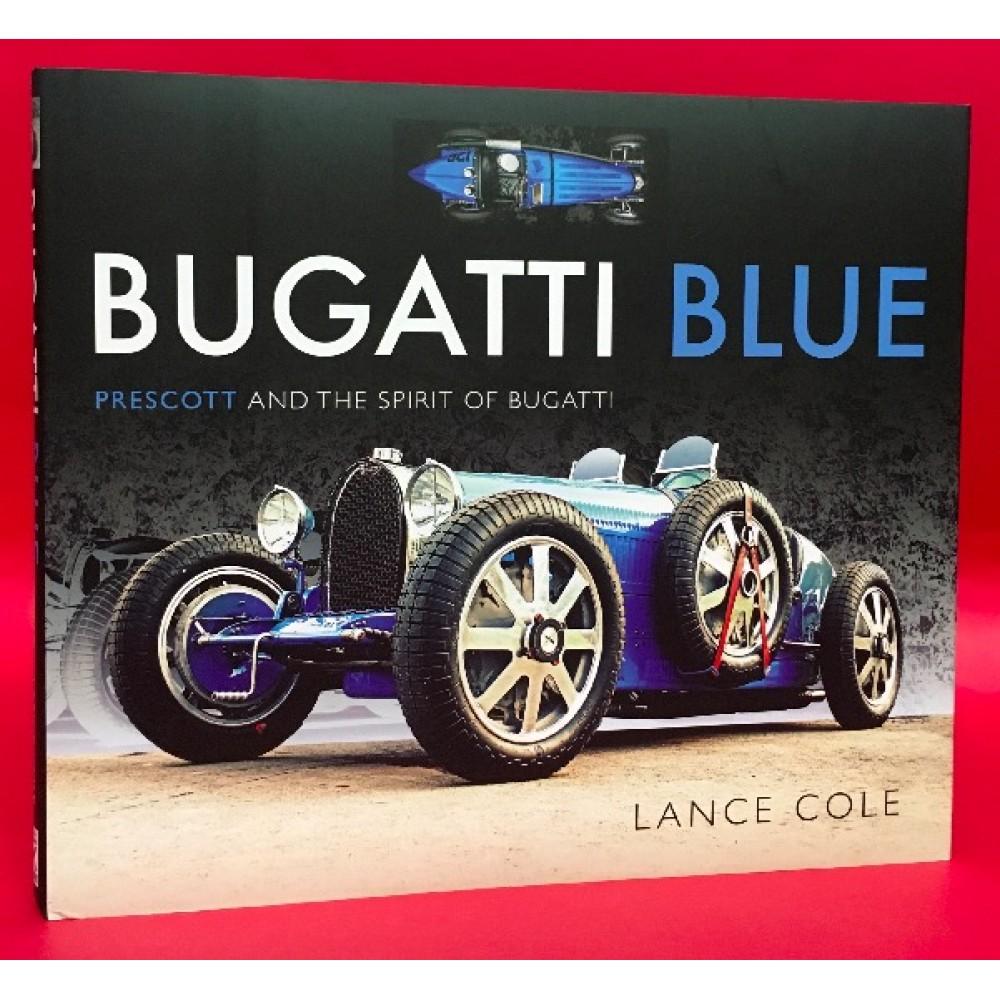 Bugatti Blue - Prescott and the Spirit of Bugatti