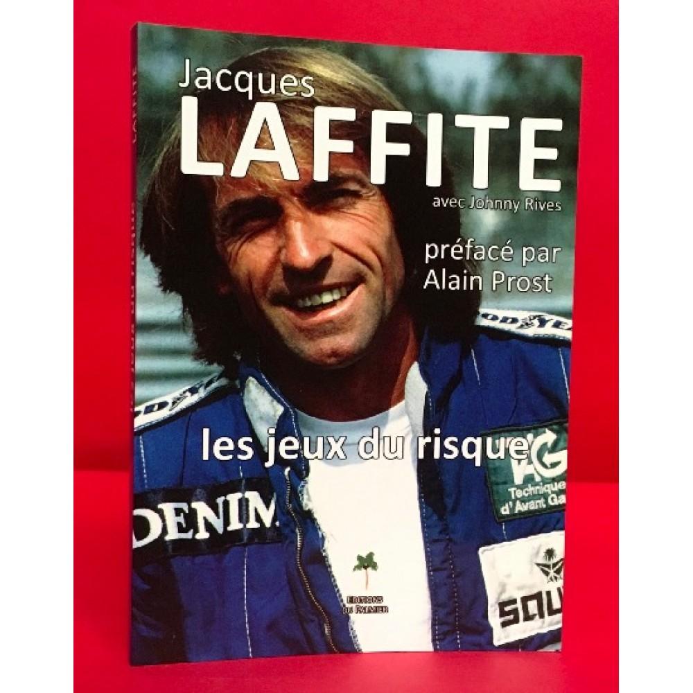 Jacques Laffite - Les Jeux du Risque