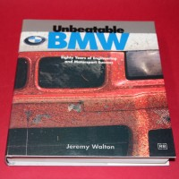 Unbeatable BMW - Eighty Years of Engineering and Motor Sport Success