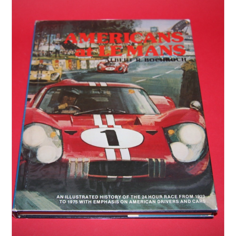 Americans at Le Mans,Signed by Phil Hill