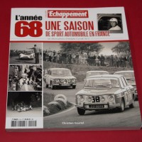 L'annee 68  Une Saison De Sport Automobile En France les albums-photos d'Adolphe Conrath Vol 2