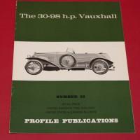 Profile Publications No 32 : The 30-98 h.p Vauxhall