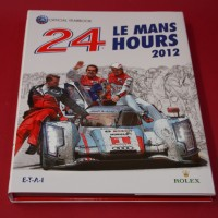 24 Hours Le Mans 2012 Official Yearbook  English Edition