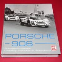 Porsche 906 Die Komplette Dokumentation: Entwicklung, Evolution, Rennen, Fahrzeughistorie