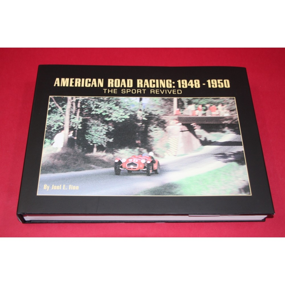 American Road Racing 1948-1950 The Sport Revived