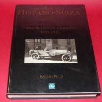 La Hispano-Suiza The Origins of a Legend 1899-1915