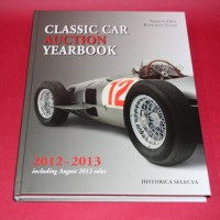 Classic Car Auction Yearbook 2012-2013 including August 2013 sales