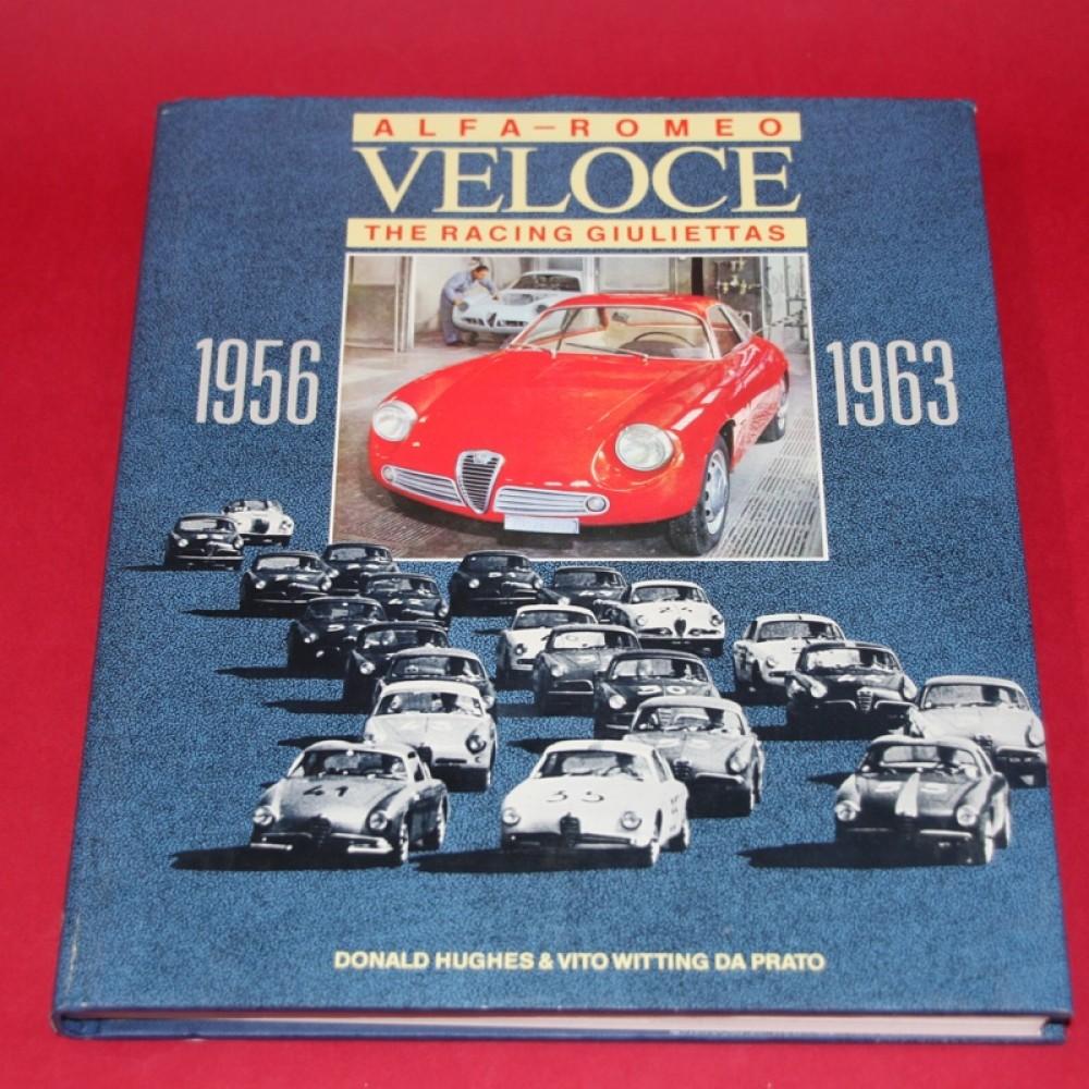 Alfa Romeo Veloce The Racing Giuliettas 1956-1963