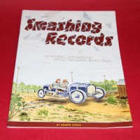Smashing Records Motoring Adventures from Albany's Early Days