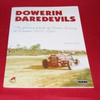 Dowerin Daredevils The Glorious decade of Motor Racing at Dowerin 1929-1939
