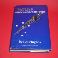 Jaguar Under The Southern Cross - Signed by Les Hughes