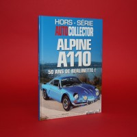 Hors-Serie Autocollector Alpine A110 50 Ans de Berlinette