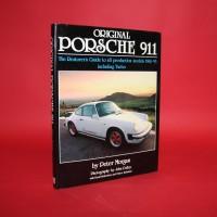 Original Porsche 911 The Restorer's Guide to all production models 1963-93 including Turbo