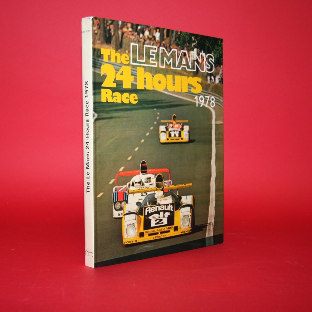 The Le Mans 24 Hours Race 1978 Official Yearbook English Edition