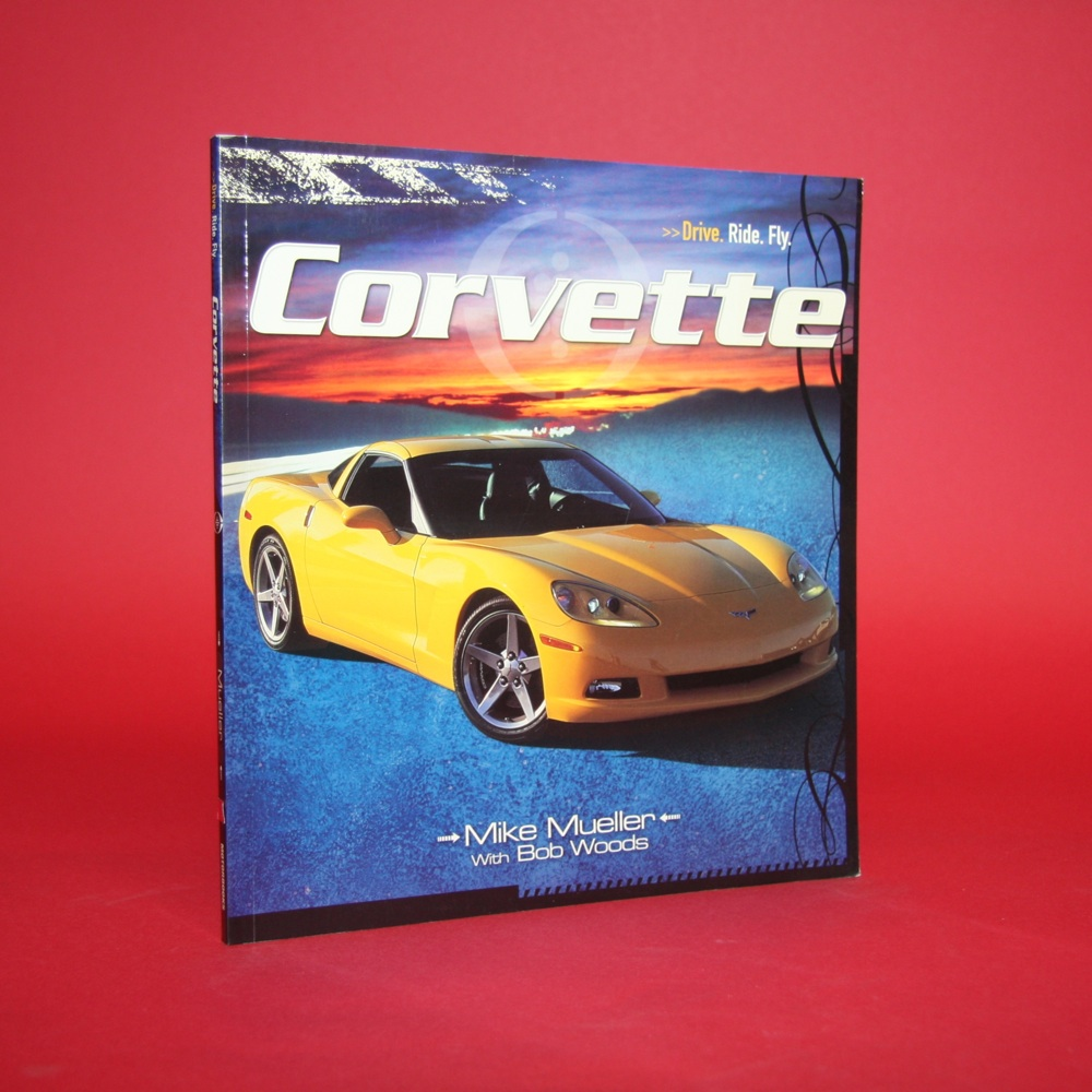 Drive.Ride.Fly. Corvette
