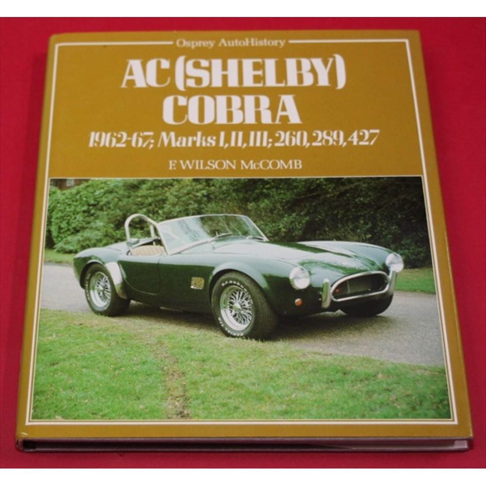 AC (Shelby) Cobra - 1962-67; Marks I, II, III; 260, 289, 427