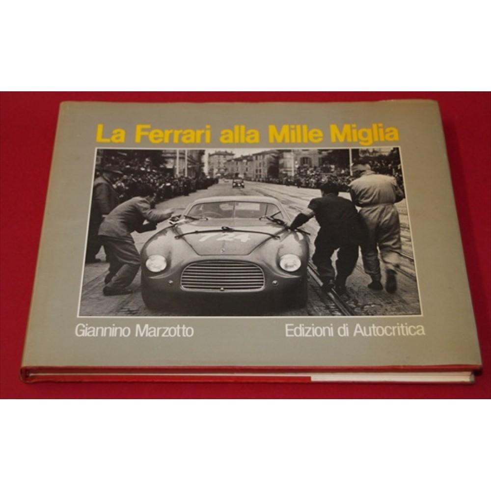 La Ferrari Alla Mille Miglia