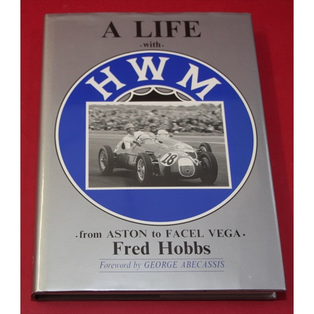 A Life with HWM - From Aston to Facel Vega
